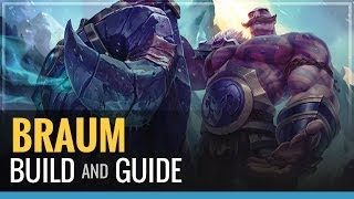 League of Legends - Braum Build and Guide