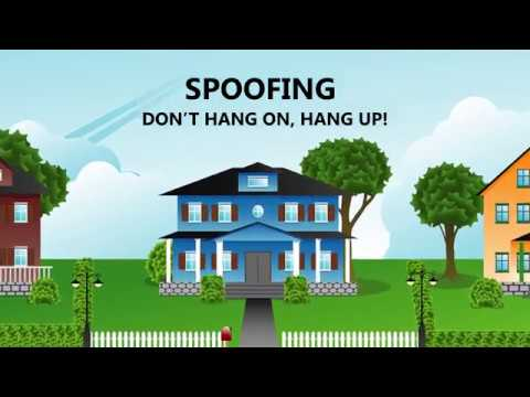 Spoofing: Don't Hang On, Hang Up