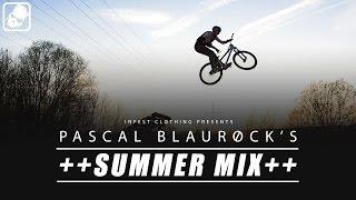 PASCAL BLAUROCK - SUMMER MIX 2013