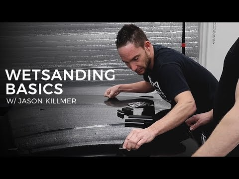 Wet Sanding & Advanced Polishing: E1- Jason Killmer on Basic