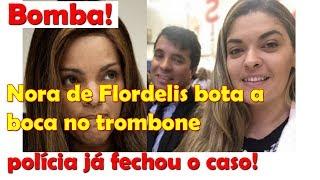 Nora de Flordelis bota a boca no trombone e polícia já fechou o caso! declarações bombásticas