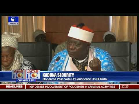 Southern Kaduna Monarchs Pass Vote Of Conficent On El Rufai
