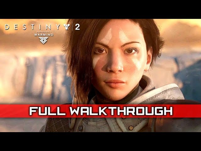 DESTINY 2: WARMIND – Full Gameplay Walkthrough / No Commentary 【FULL GAME】