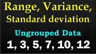 Measures of Dispersion (Range, Variance, Staฑdard Deviation) - Ungrouped Data