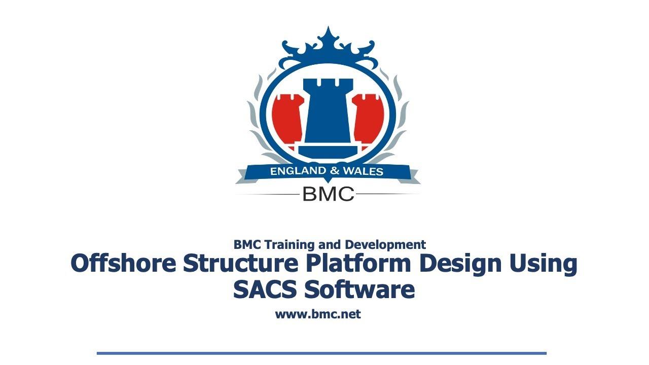 Offshore Structure Platform Design Using Sacs Software Training Youtube