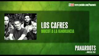 LOS CAFRES   BOICOT A LA IGNORANCIA