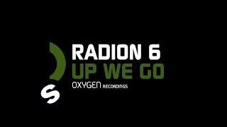 Radion 6 -  Up We Go (Original Mix)