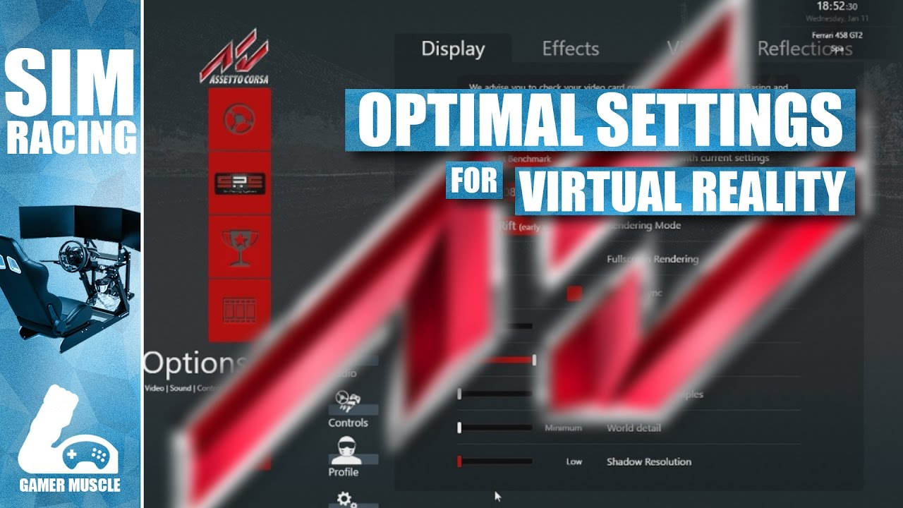 High Frame Rate Graphics Settings For Assetto Corsa In VR - Guide