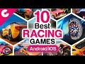 Top 10 Best Free HD Racing Games For Android/iOS - 2018