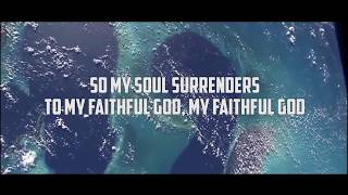Video MY SOUL SURRENDERS - JPCC Worship (Made Alive Album Lyric) download MP3, 3GP, MP4, WEBM, AVI, FLV Mei 2018