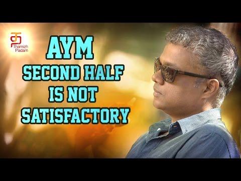 AYM second half is not satisfactory  ...