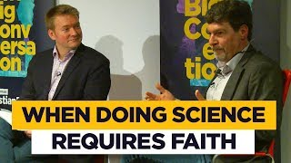 Bret Weinstein: Doing science requires faith