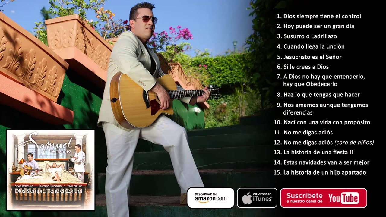 Samuel Hernández Dios Siempre Tiene El Control Album