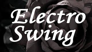 Electro Swing Mix Ep.9