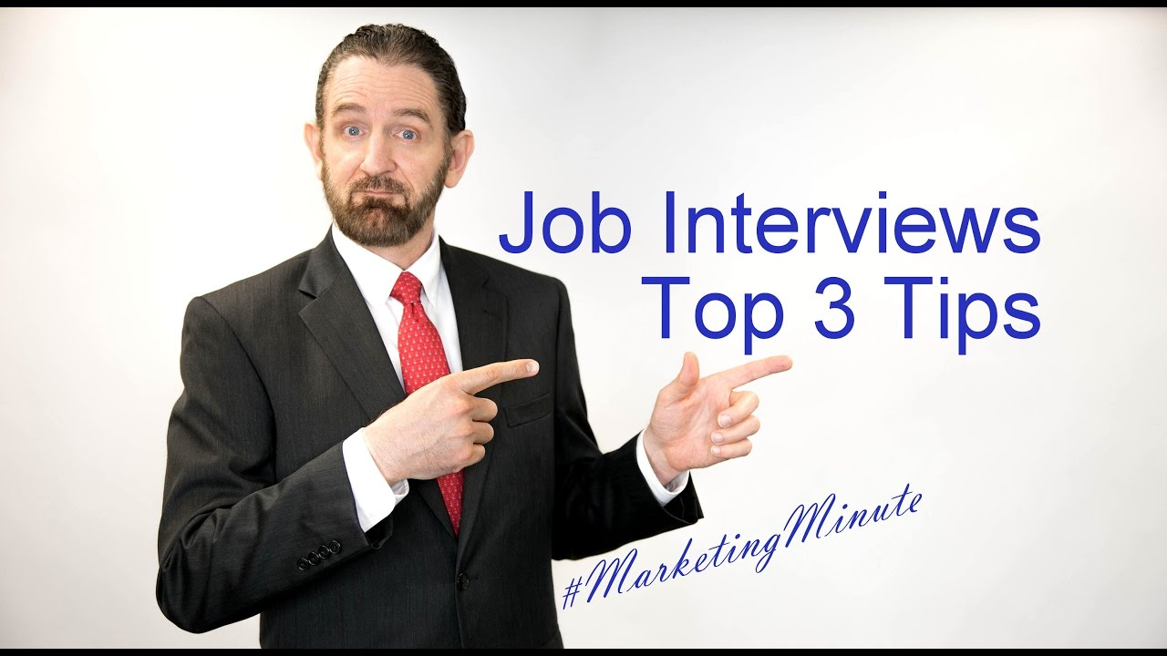 marketing minute top job interview tips marketing marketing minute 049 top 3 job interview tips marketing yourself personal branding