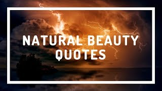 Top 40 Natural Beauty Quotes