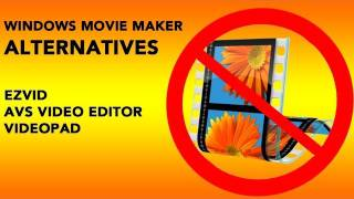 Free Windows Movie Maker Alternatives: AVS, Videopad, Ezvid