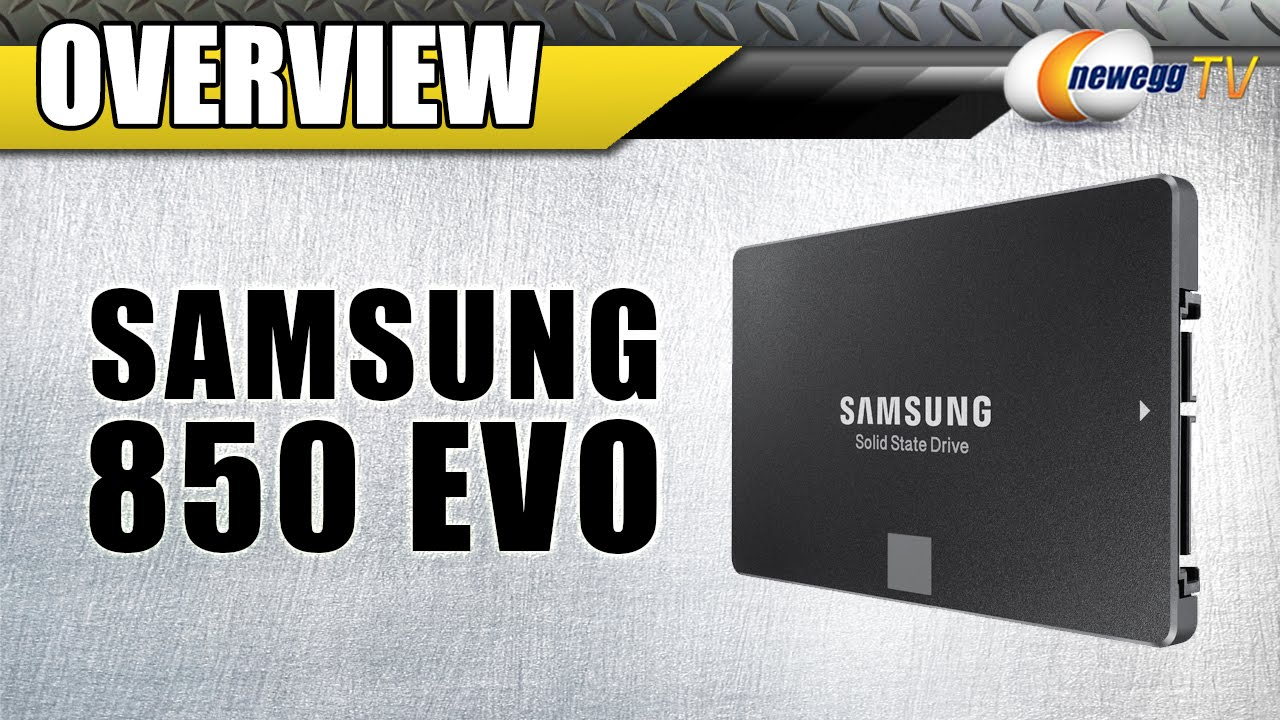 Samsung 850 Evo Series Overview And Benchmarks Newegg Tv Youtube Ssd 750 Sata3 500gb 25ampquot