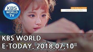 KBS WORLD e-TODAY [ENG/2018.07.10]