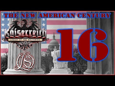 Hearts of Iron 4: KAISERREICH - The New American Century - 16