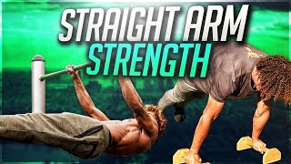 CALISTHENICS FOR BEGINNERS - HOW TO IMPROVE YOUR STRAIGHT ARM STRENGTH