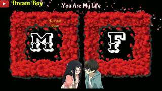 M + F Letter WhatsApp Romantic Status || Kuch To Hai Tujhse Raabta || Dream Boy