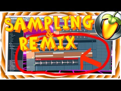 REMIX erstellen 😎 SAMPLING like a BOSS | SAMPLES bearbeiten (Fl Studio 12 Tutorial German) 2017