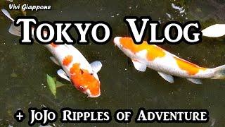 Tokyo Vlog + JoJo ripples of adventure - Vivi Giappone