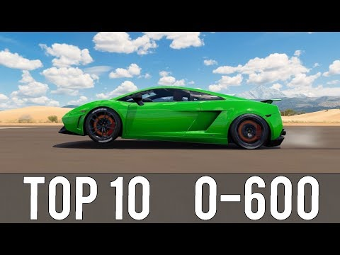 Forza Horizon 3 - TOP 10 FASTEST 0-600 CARS! CRAZY ACCELERATIONS!