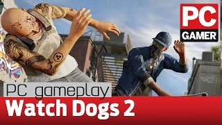 Watch Dogs 2 PC gameplay