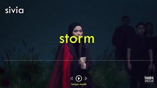 [Tanpa Musik + Lirik] Sivia - 'Storm' Live Version