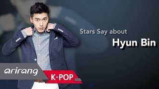 [Showbiz Korea] Stars Say about Hyun Bin(현빈) who shows a combination of intense and soft qualities