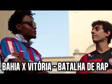 BAHIA X VITÓRIA - BATALHA DE RAP DESIMPEDIDOS