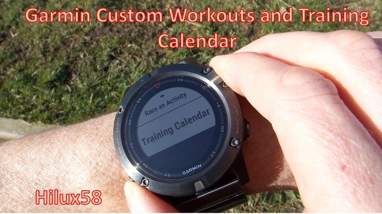 Garmin Fenix - Custom Workouts and Training Calander