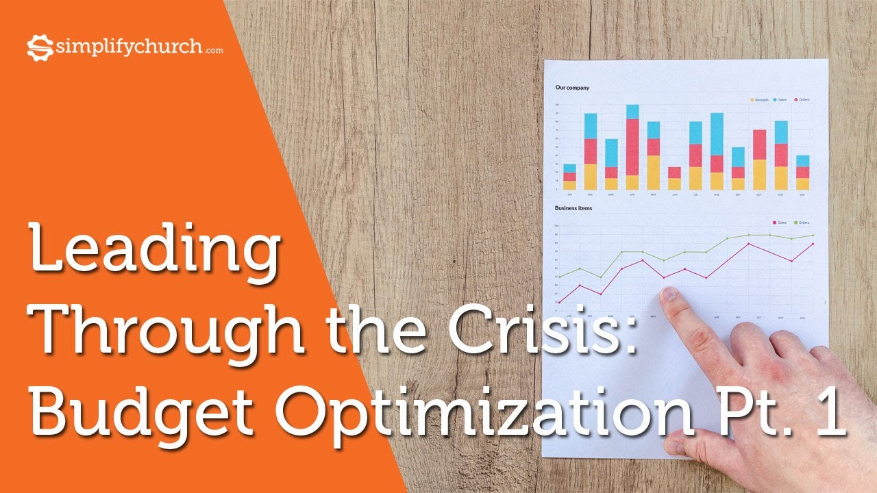 Leading The Church Through a Crisis : Optimize Your Church Budget