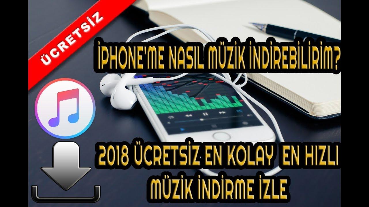 Iphone Nasil Muzik Indiririm 2018 Izle Pisman Olmayacaksin