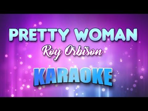 Pretty Woman - Roy Orbison (Karaoke version with Lyrics)