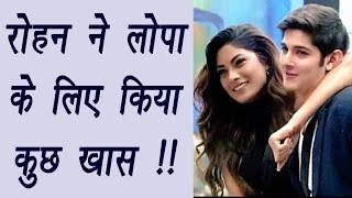 Bigg Boss 10: Rohan Mehra did special thing for Lopamudra Raut | FilmiBeat
