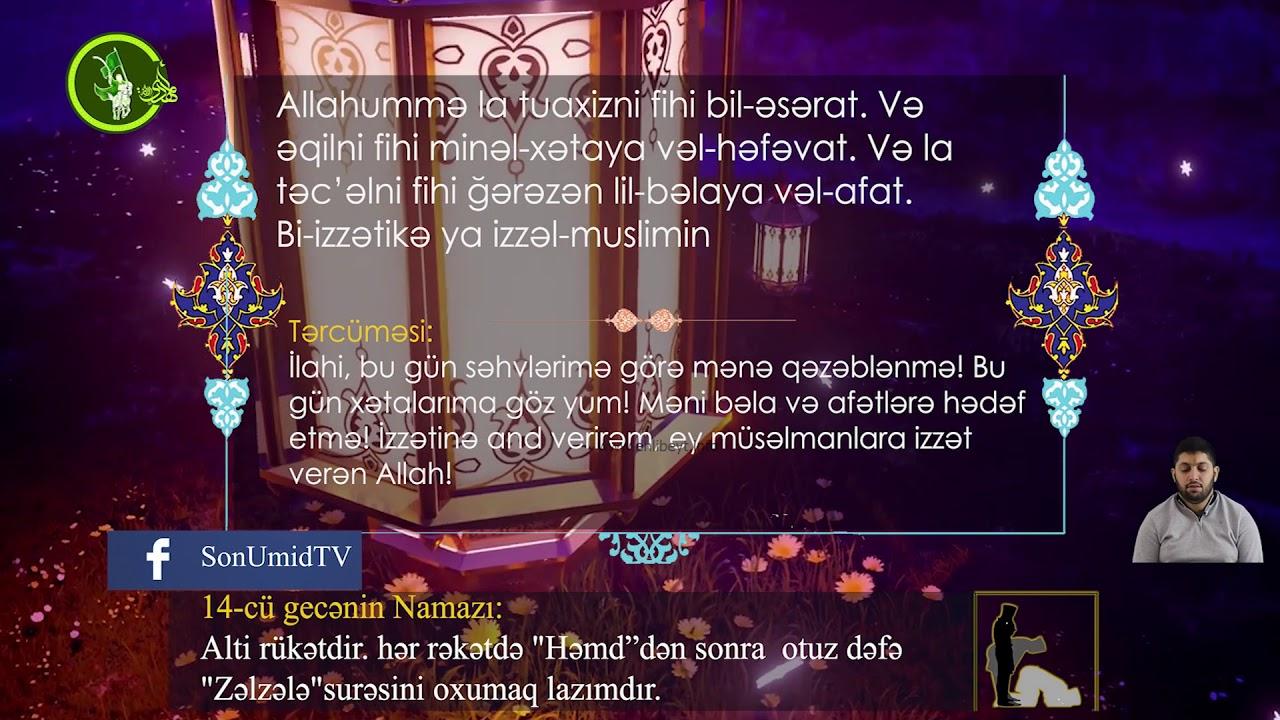 Mübarək #Ramazan2020 ayının 14-cü gününün – #DUASI Hacı Rahib
