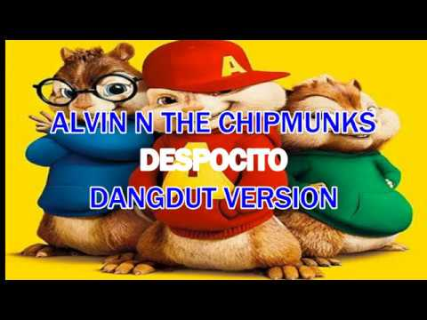 DESPACITO ALVIN N THE CHIPMUNKS (dangdut version)