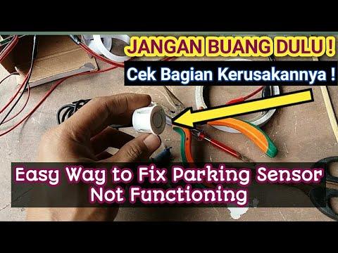 Cara Mudah Memperbaiki Sensor Parkir Tidak Berfungsi Tak Perlu Ganti Baru Youtube