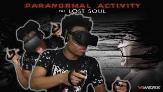 NEVER AGAIN !  (Paranormal Activity VR)