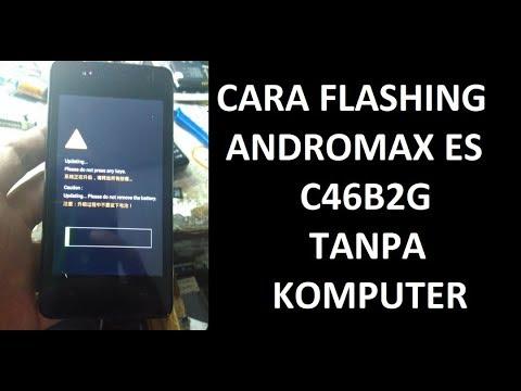 CARA MEMPERBAIKI FLASH ANDROMAX ES C46B2G TANPA KOMPUTER