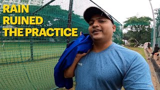 Rain ruined the practice || बारीश ने प्रॅक्टीस बर्बाद कर दी