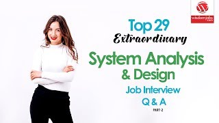 System Analysis And Design Interview Questions And Answers 2019 Part 2 System Analysis And Design Youtube