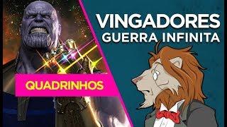VINGADORES: GUERRA INFINITA - Como é a versão dos quadrinhos