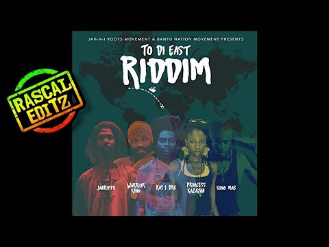 To Di East Riddim (Rascal Editz Mix)