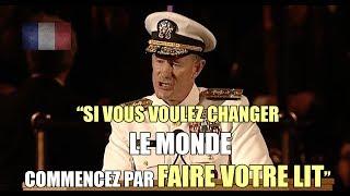Leçon de Vie: Si vous voulez changer le Monde commencez par faire votre lit - Motivation en Français