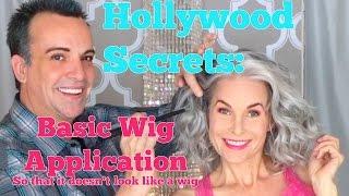 Hollywood Secrets: Basic Wig Application