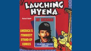 """Jay Hickman - """"Playing Truck Driver"""" (Part 1)"""